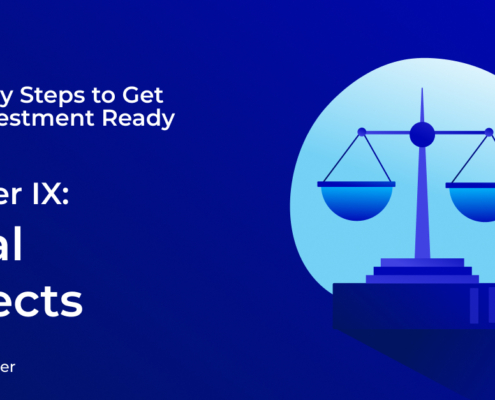 9 steps to get investment-ready: 9, legal aspects