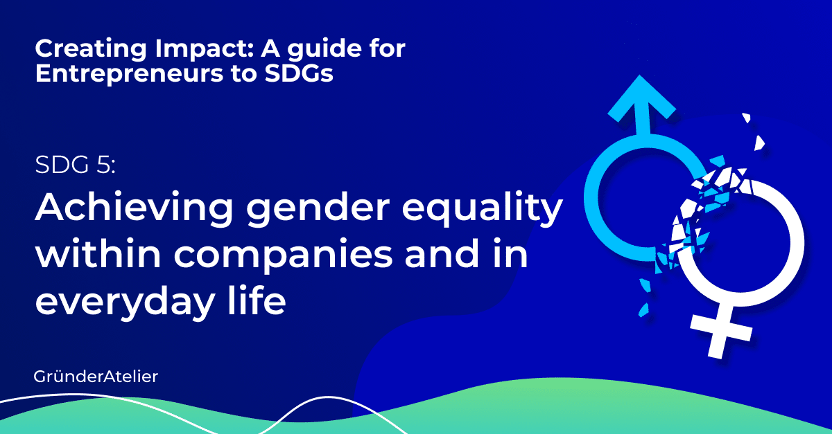 Achieving gender equality within companies and in everyday life