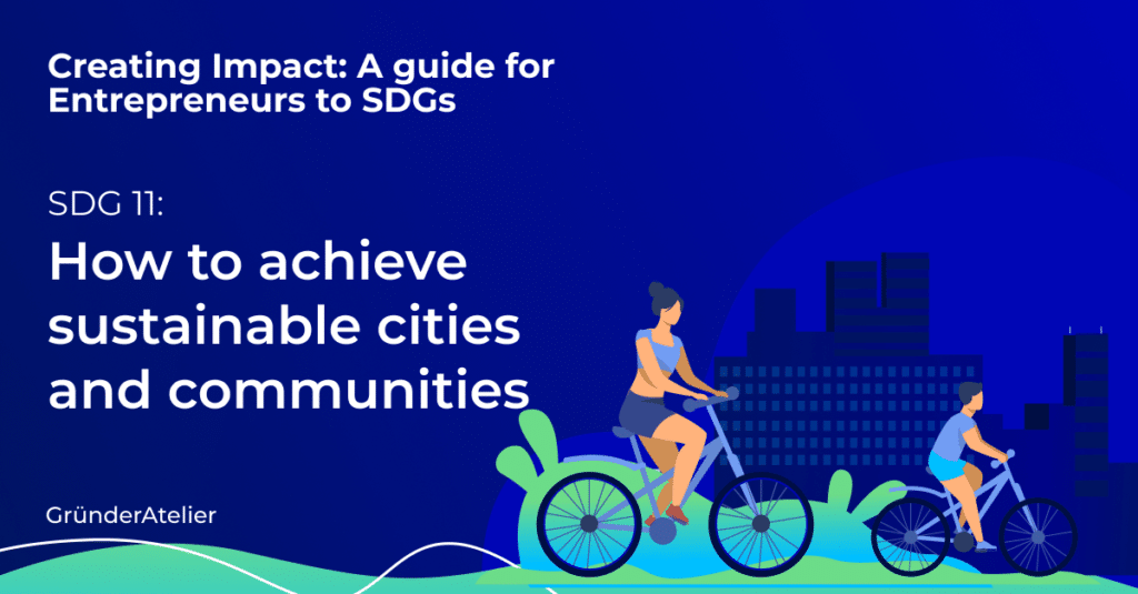 How to achieve sustainable cities and communities